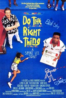 Do the Right Thing - Photo Gallery
