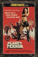 Grindhouse Presents: Planet Terror Movie Poster